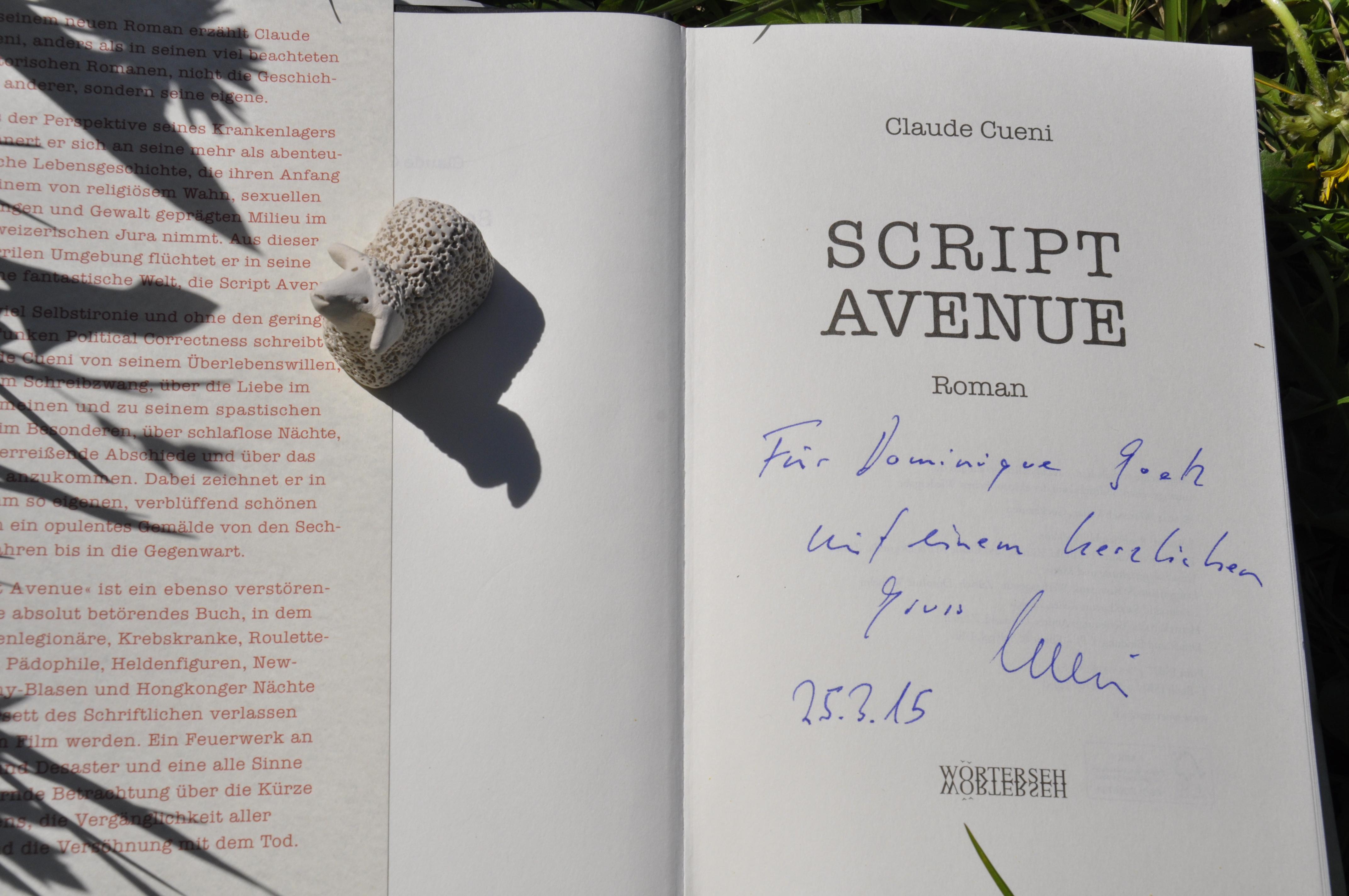 Das signierte Buch von Claude Cueni ist für die Freitagsbloggers eine grosse Ehre.